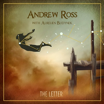 Andrew Ross - The Letter - EP (2014 - Center of the Universe)